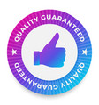 quality guarantee label round stamp for high vector image vector image
