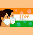 stop coronavirus quarantine concept from india vector image