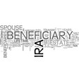 who should be the beneficiary of your ira text vector image vector image