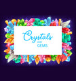 crystals and gems cartoon gemstones frame vector image vector image