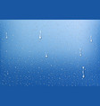 realistic rain drops water background with water vector image