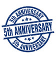 5th anniversary blue round grunge stamp vector image vector image