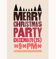 christmas party typographical grunge poster vector image vector image