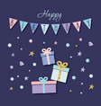 cute birthday card with present boxes garland and vector image