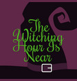 halloween vintage lettering the witching hour is vector image