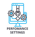 perfomance settings thin line icon sign symbol vector image vector image
