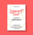 retirement party invitation vector image vector image
