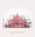 outline antwerp skyline with landmarks vector image vector image