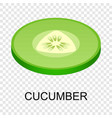 cut cucumber icon isometric style vector image vector image
