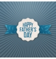 Happy Fathers Day paper Label with greeting Ribbon vector image vector image
