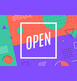 open poster in graphic memphis style vector image
