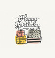happy birthday lettering or wish written with vector image