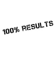100 percent results rubber stamp vector image vector image