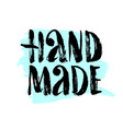 hand made lettering vector image vector image