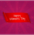 international womens day banner ribbon eight vector image vector image