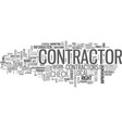 who s your next contractor text word cloud concept vector image vector image
