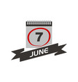 7 june calendar with ribbon vector image vector image