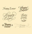 calligraphic happy easter inscriptions set vector image vector image