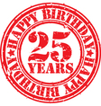 Grunge 25 years happy birthday rubber stamp vector image vector image