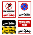 tow away zone no parking sign vector image