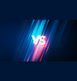 vs background for fight battle or sport vector image