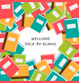 welcome back to school - background with school vector image