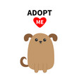 adopt me dont buy dog face pet adoption puppy vector image vector image