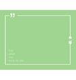 Quotation Mark Frame with Flat style and space for vector image vector image