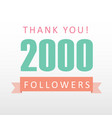 2000 followers thank you number with banner vector image vector image