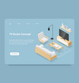 isometric tv room concept vector image vector image