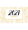 new 2021 greeting card outline pattern from vector image