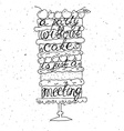 Cake with hand drawn typography poster vector image
