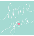 Dash line text Love you in the sky Pink heart vector image vector image