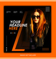 fashion sale orange banner or square flyer vector image vector image