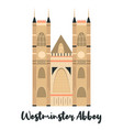 westmister abbey london famous landmark vector image