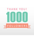 1000 followers thank you number with banner vector image vector image
