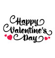inscription happy valentines day with heart vector image