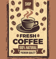 poster in retro style for coffee house vector image vector image