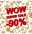 Winter sale poster with WOW SUPER SALE MINUS 90 vector image vector image