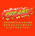 pop art font for posters comic retro game vector image