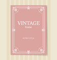 vintage frame retro style ornamental graphic decor vector image vector image