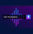 voice search recognition concept search bar icon vector image vector image