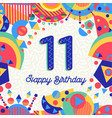 eleven 11 year birthday party greeting card number vector image vector image