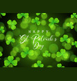 st patricks day background with shamrock on bokeh vector image vector image