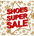 Winter sale poster with SHOES SUPER SALE text vector image vector image