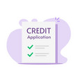application form for credit paper loan vector image vector image