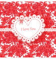 beautiful valentine card wild scarlet flowers vector image