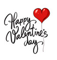 happy valentines day handwritten lettering black vector image