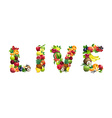 Word LIVE composed of different fruits with leaves