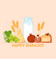 cute colorful poster with food and happy shavuot vector image